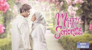 Marry Me Senorita Episod 30 Live Malay Drama HD